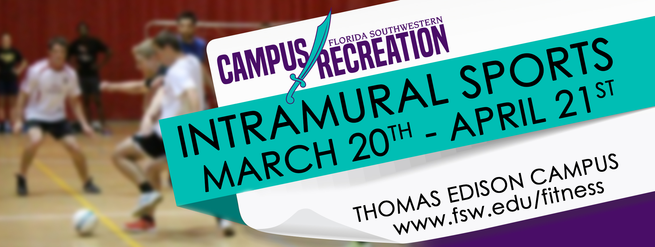 Check out Intramural Sports!