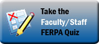Faculty/Staff FERPA Quiz