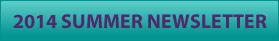 2014 Summer Newsletter
